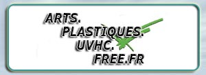 Arts.Plastiques.UVHC Index du Forum